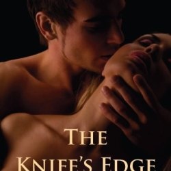 The Knife'S Edge (Historical Fantasy Romance--Short Story)