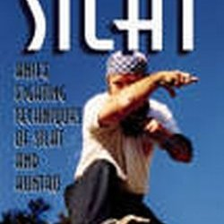 Secrets Of Silat - Knife Fighting Techniques Of Silat And Kuntao