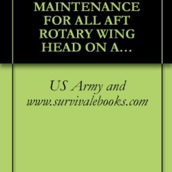Tb 1-1520-240-20-158, Mandatory Maintenance For All Aft Rotary Wing Head On All Ch-47D, Ch-47F, Mh-47D And Mh-47E Aircraft, 2005