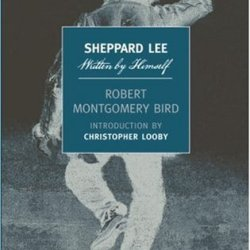 Sheppard Lee, Written By Himself (New York Review Books Classics)