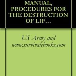 Tm 750-244-1-2, Army, Technical Manual, Procedures For The Destruction Of Life Support Equipment To Prevent Enemy Use, 1971