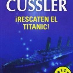 Rescaten El Titanic / Raise The Titanic! (Dirk Pitt Adventure)