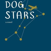 Book Review : Dog Stars by Peter Heller