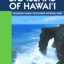 Moon Handbooks Big Island Of Hawai'I: Including Hawaii Volcanoes National Park
