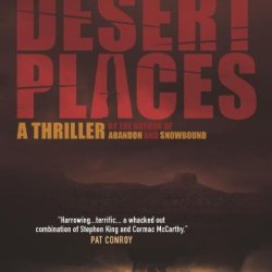 Desert Places: A Novel Of Terror