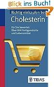 Richtig einkaufen bei Cholesterin