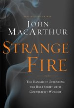 41SaxuQApwL Strange Fire by John MacArthur $3.99
