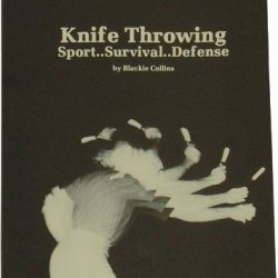 Book 49 Knife Throwing By Blackie Collins - 31 Page Paperback