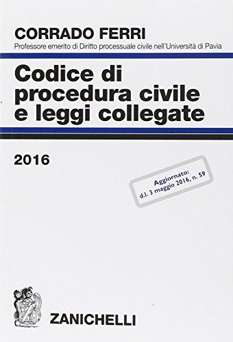 Codice di procedura civile e leggi collegate 2016