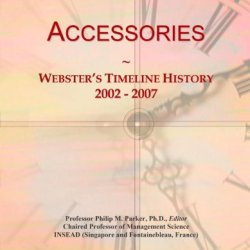 Accessories: Webster'S Timeline History, 2002 - 2007