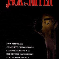 The Mammoth Book Of Jack The Ripper (Mammoth Books)