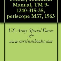 Us Army Special Forces, Technical Manual, Tm 9-1240-315-35, Periscope M37, 1963