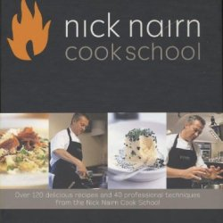 Nick Nairn Cook School Cookbook