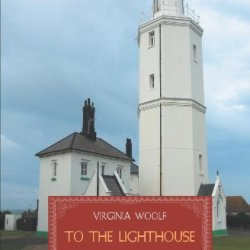 To The Lighthouse (Timeless Classics)