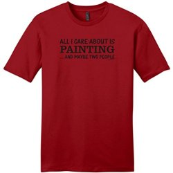 All I Care About Is Painting And Maybe Two People Young Mens T-Shirt Small Classic Red