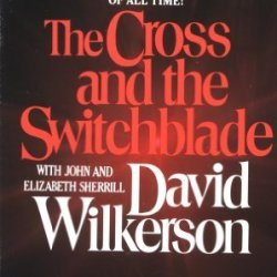 The Cross And The Switchblade By Wilkerson, David, Sherrill, Elizabeth, Sherrill, John (1986) Mass Market Paperback