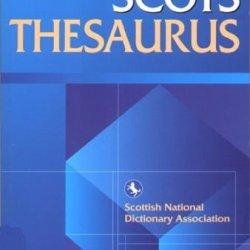 Scots Thesaurus (Scots Language Dictionaries Eup)