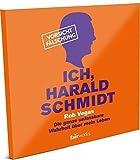 Ich, Harald Schmidt - Das Hörbuch - Die ganze unfassbare Wahrheit über mein Leben (exklusiv, limitiert, handsigniert)