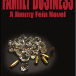 Family Business: A Jimmy Fein Novel