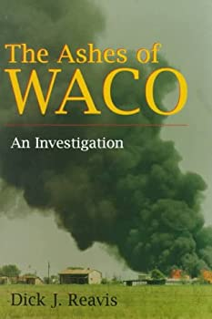 "Cover of ""The Ashes of Waco: An Investiga..."