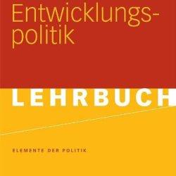 Entwicklungspolitik (Elemente Der Politik) (German Edition)