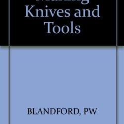 Making Knives And Tools