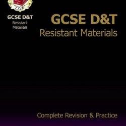 Gcse Design & Technology Resistant Materials Complete Revision & Practice