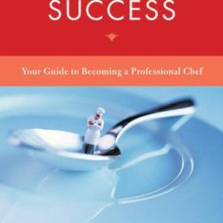 Tasting Success: Your Guide To Becoming A Professional Chef