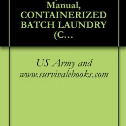 Tm 10-3510-226-23P, Us Army, Technical Manual, Containerized Batch Laundry (Cbl) Model 2, P/N 43260001-1 (Green), Nsn 3510-01-527-2209, Model 3, P/N 43260001-2 (Tan), Nsn 3510-01-527-2210, 2005