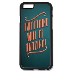 Fantastic Everything Amazing Pc Cover For Iphone 6
