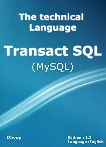 The technical language Transact SQL (MySQL) (English Edition)