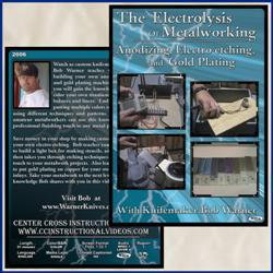 Electrolysis Of Metalworking, The: Anodizing, Electro-Etching, And Gold Plating With Bob Warner (Dvd)