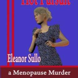 Hot Pursuit, A Menopause Murder