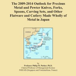 The 2009-2014 Outlook For Precious Metal And Pewter Knives, Forks, Spoons, Carving Sets, And Other Flatware And Cutlery Made Wholly Of Metal In Japan
