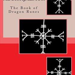 Aegishjalmur: The Book Of Dragon Runes
