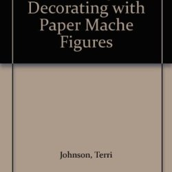 Holiday Decorating With Paper Mache Figures