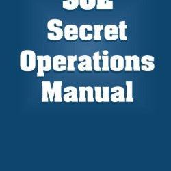 Soe Secret Operations Manual