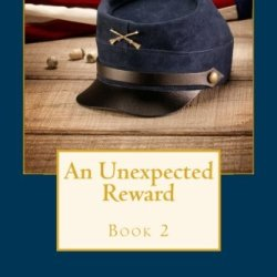 An Unexpected Reward (An Unexpected Fate Series) (Volume 2)