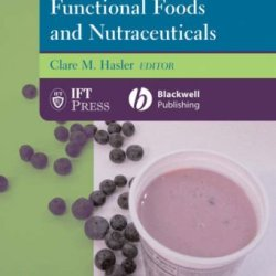 Regulation Of Functional Foods And Nutraceuticals: A Global Perspective