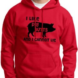 I Like Pig Butts And I Cannot Lie Hoodie Sweatshirt Medium Red