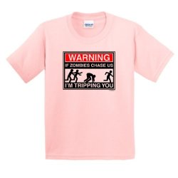 Warning If Zombies Chase Us I'M Tripping You Youth T-Shirt Small Lt Pink