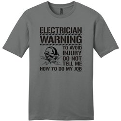 Avoid Injury Dont Tell Me How To Do Job Electrician Young Mens T-Shirt Large Grey