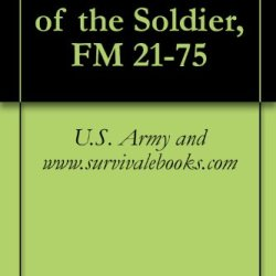 Combat Skills Of The Soldier, Fm 21-75