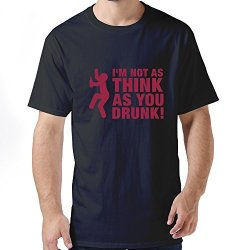 Funny As Think As Drunk Men T Shirt