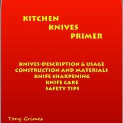 Kitchen Knives Primer