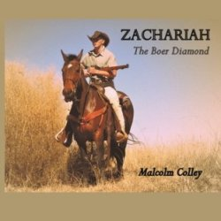 Zachariah: The Boer Diamond