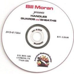 Handles, Guards And Sheaths With Bill Moran (An American Bladesmith Society Dvd)