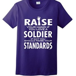 Love A Soldier If Not Raise Your Standards Ladies T-Shirt Large Purple