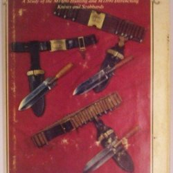 Light But Efficient : A Study Of The M1880 Hunting And M1890 Intrenching Knives And Scabbards