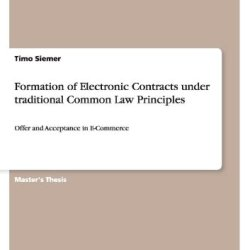 Formation Of Electronic Contracts Under Traditional Common Law Principles